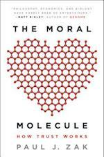 The Moral Molecule af Paul J. Zak