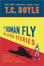 The Human Fly and Other Stories af T. Coraghessan Boyle