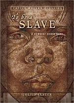 To Be a Slave (Puffin Modern Classics)