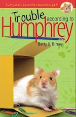 Trouble According to Humphrey af Betty G Birney
