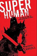 Super Human af Michael Carroll