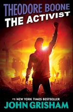 The Activist (Theodore Boone: Kid Lawyer)
