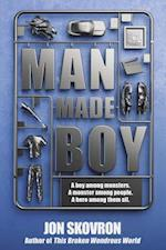 Man Made Boy af Jon Skovron