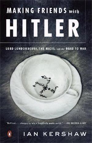 Bog, paperback Making Friends With Hitler af Ian Kershaw