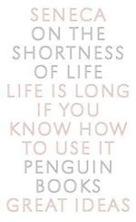 On the Shortness of Life af Seneca, C D N Costa