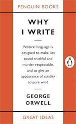 Why I Write (Great Ideas)
