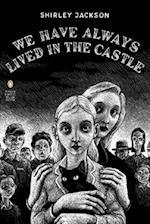 We Have Always Lived in the Castle af Jonathan Lethem, Shirley Jackson