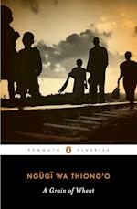 A Grain of Wheat (Penguin African Writers, nr. 2)