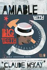 Amiable with Big Teeth (Penguin Classics Hardcover)