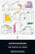 The Poetics of Space af Gaston Bachelard