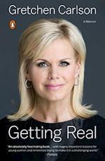 Getting Real af Gretchen Carlson