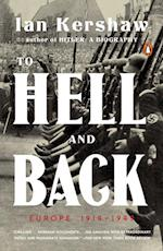 To Hell and Back (Penguin History of Europe)