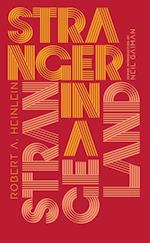 Stranger in a Strange Land af Robert A. Heinlein