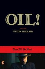 Oil! af Upton Sinclair