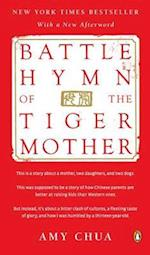 Battle Hymn of the Tiger Mother af Amy Chua