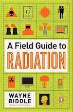 A Field Guide to Radiation