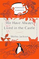 We Have Always Lived in the Castle (Penguin Orange Collection)