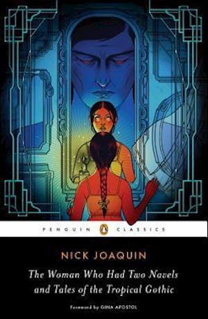Bog, paperback The Woman Who Had Two Navels and Tales of the Tropical Gothic af Nick Joaquin