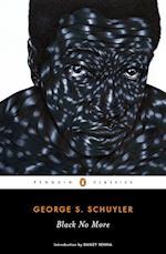 Black No More (Penguin Classics)