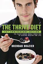 Thrive Diet, 10th Anniversary Edition