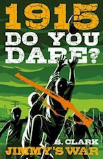 1915 (Do You Dare)
