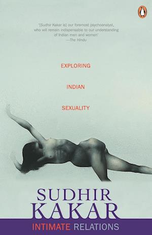 Bog, hæftet Intimate Relations af Sudhir Kakar