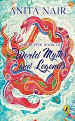 The Puffin Book Of World Myths And Legends