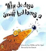 Why Do Dogs Sniff Bottoms? af Dawn McMillan