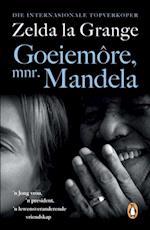 Goeiemore, mnr Mandela af Zelda la Grange