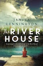 The River House af Janita Cunnington