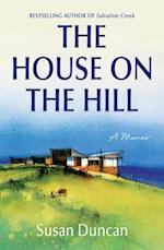 House on the Hill (Susan Duncans Memoirs)
