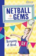 Netball Gems 6: Keeping it Real (Netball Gems)