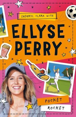 Ellyse Perry 1: Pocket Rocket af Sherryl Clark, Ellyse Perry