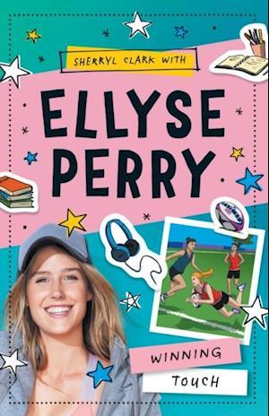 Ellyse Perry 3: Winning Touch af Sherryl Clark, Ellyse Perry