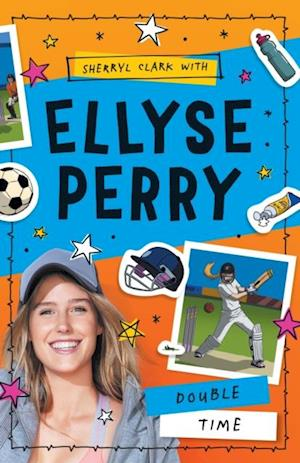 Ellyse Perry 4: Double Time af Sherryl Clark, Ellyse Perry