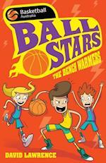 Ball Stars 1: The Bench Warmers (BASKETBALL AUSTRALIA)