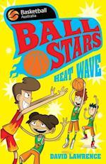 Ball Stars 2: Heat Wave (BASKETBALL AUSTRALIA)
