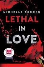Lethal in Love: The Complete Book (Lethal In Love)