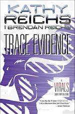Trace Evidence (Virals)