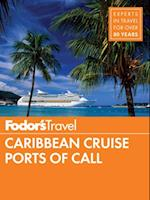 Fodor's Caribbean Cruise Ports of Call (Full color Travel Guide)