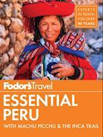 Fodor's Essential Peru (Full color Travel Guide)
