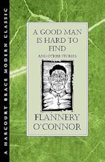 A Good Man Is Hard to Find and Other Stories (H B J MODERN CLASSIC)