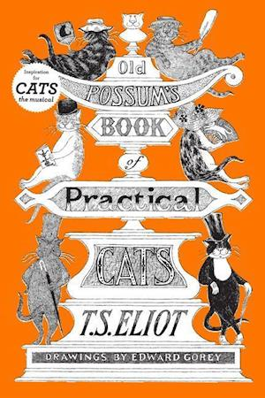 Bog, hardback Old Possum's Book of Practical Cats af T S Eliot, Edward Gorey