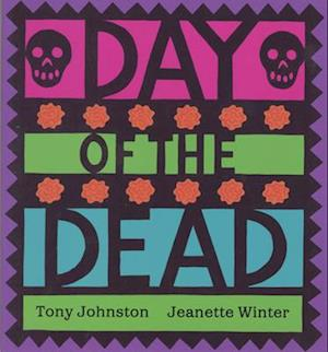 Bog, paperback Day of the Dead af Tony Johnston, Jeanette Winter