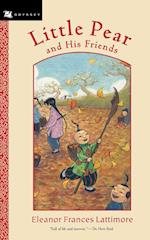 Little Pear and His Friends af Eleanor Frances Lattimore