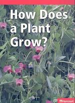 How Does a Plant Grow? (Harcourt Leveled Readers Grade K)