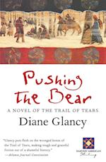 Pushing the Bear af Diane Glancy