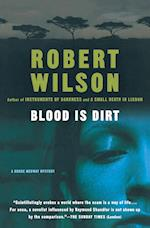 Blood Is Dirt af Robert Wilson