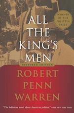 All the King's Men af Robert Penn Warren