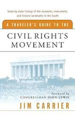 A Traveler's Guide to the Civil Rights Movement af Jim Carrier